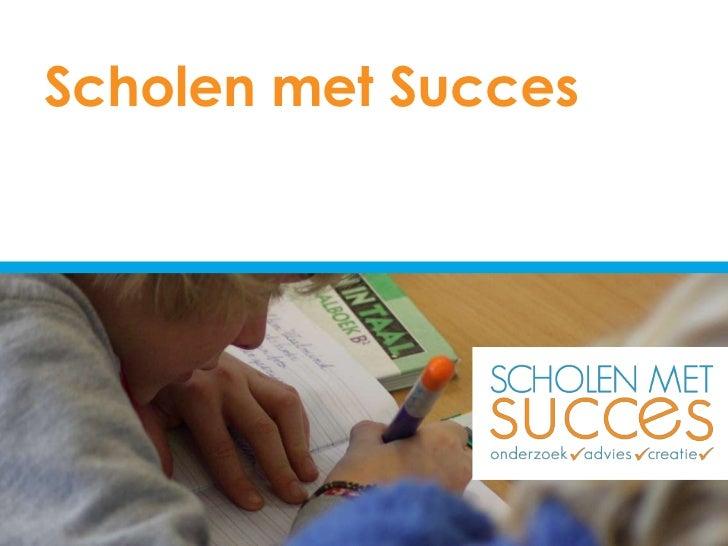 Scholen met Succes<br />