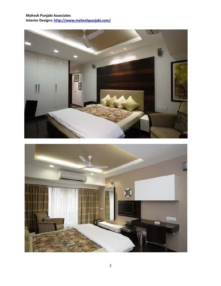 Mahesh Punjabi AssociatesInterior Designs: ://.maheshpunjabi.com/ Bedroom Interiors 1; 2.