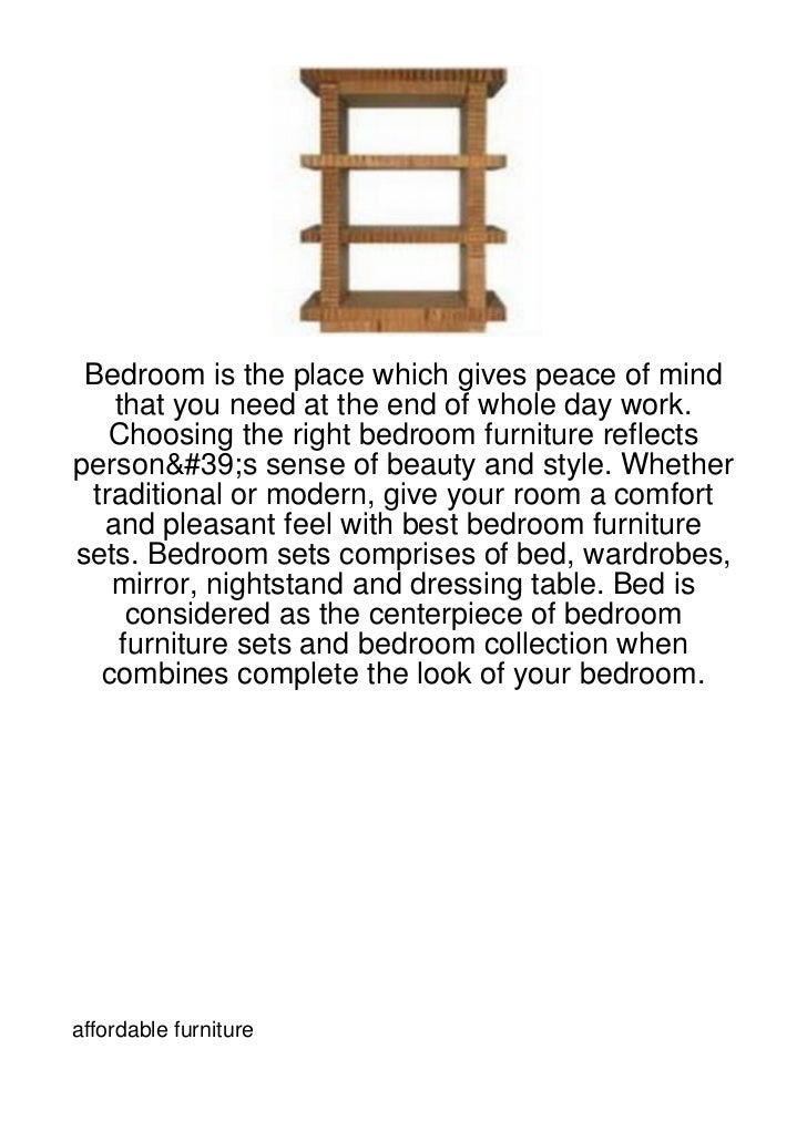 Bedroom is the place which gives peace of mind   that you need at the end of whole day work.   Choosing the right bedroom ...