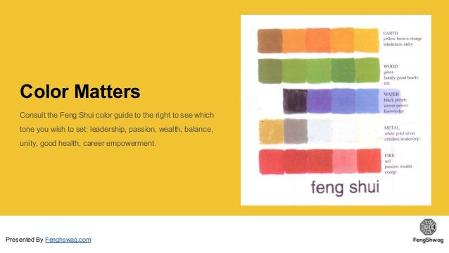 Presented By Fenghswag.com; 9. Color Matters Consult The Feng Shui ... Part 82