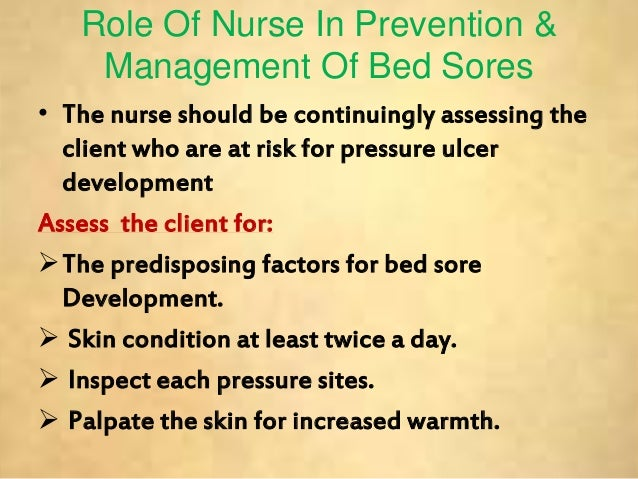 29 role of nurse in prevention u0026 management of bed sores