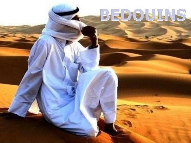 IndexIndex1.1. What are the BedouinsWhat are the Bedouins2.2. Location of BedouinsLocation of Bedouins3.3. Climated locati...