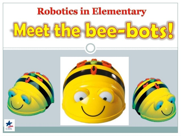 What is a bee-bot? Programmable floor toy   Can be programmed with sequences of up    to 40 commands (7 buttons – 4 dire...