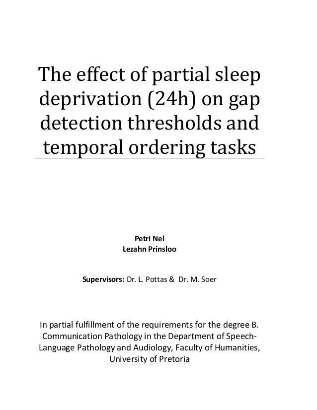 The effect of partial sleep deprivation (24h) on gap detection thresholds and temporal ordering tasks Petri Nel Lezahn Pri...