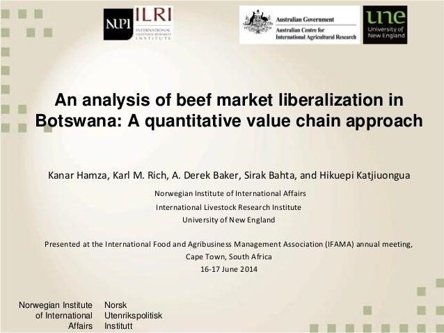 Norwegian Institute of International Affairs Norsk Utenrikspolitisk Institutt An analysis of beef market liberalization in...