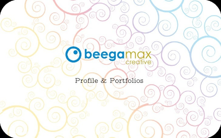 Profile & Portfolios     www.beegamax.com