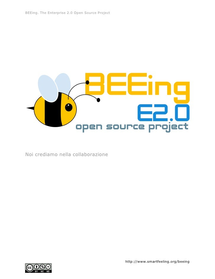 BEEing. The Enterprise 2.0 Open Source Project     Noi crediamo nella collaborazione                                      ...