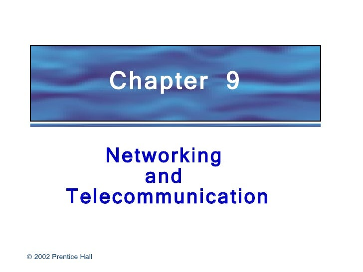 Chapter  9  Networking  and  Telecommunication