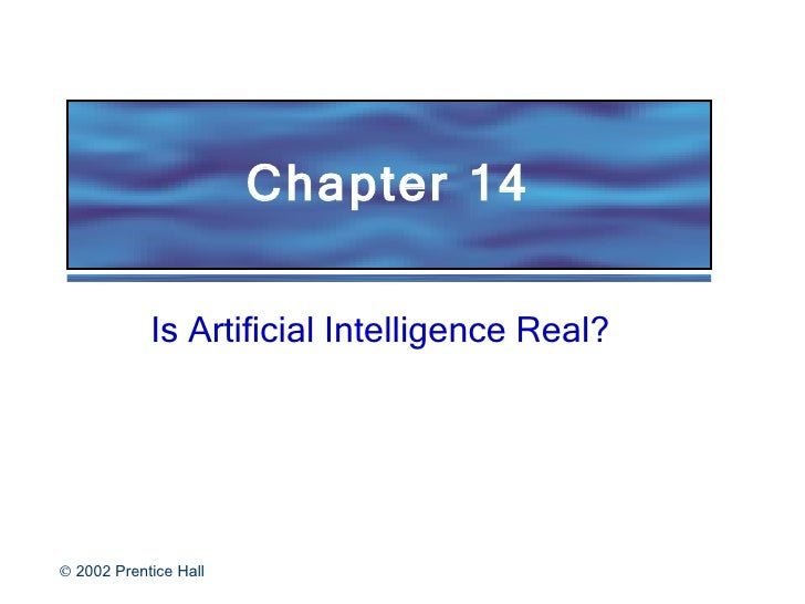 Chapter 14 Is Artificial Intelligence Real?