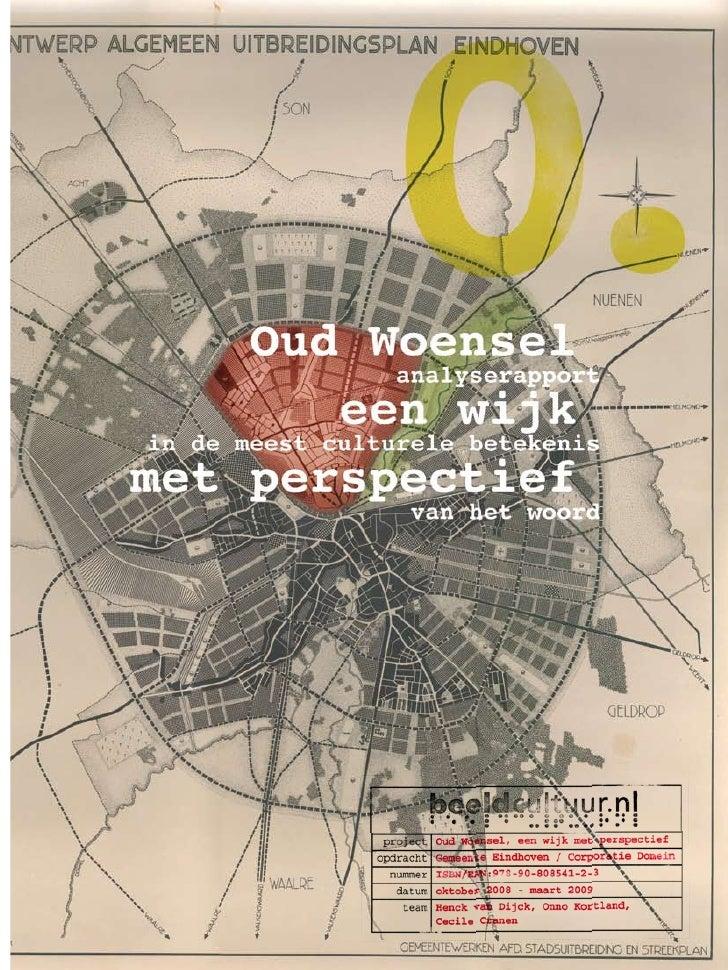 Oud Woensel, een wijk met perspectief       Analyserapport in de meest brede betekenis van het woord           Inhoudsopga...