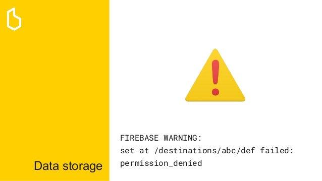 Data storage FIREBASE WARNING: set at /destinations/abc/def failed: permission_denied
