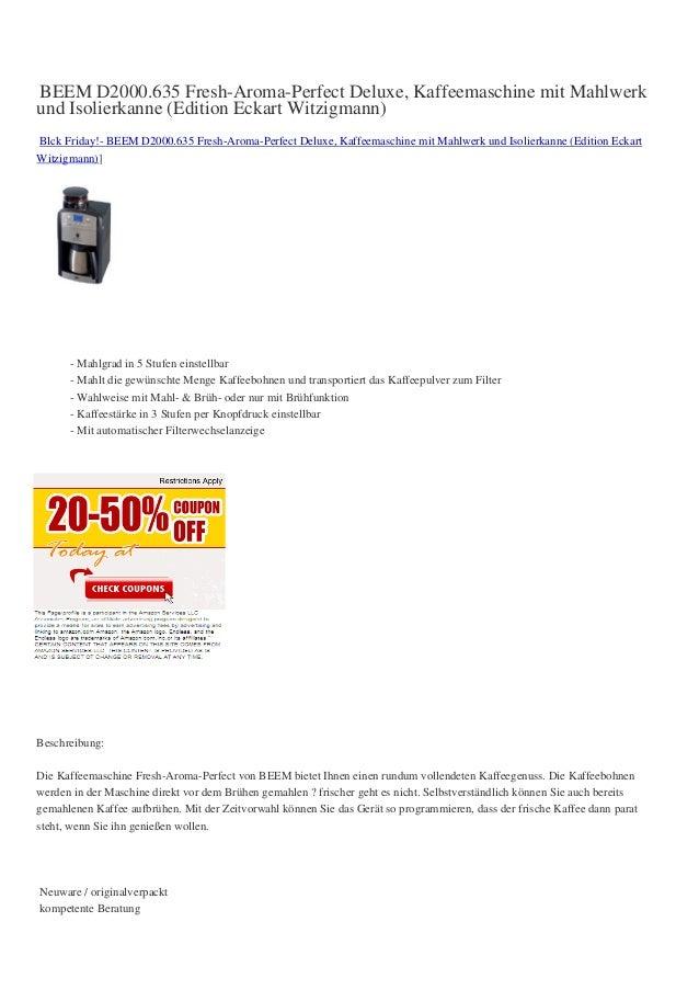 BEEM D2000.635 Fresh-Aroma-Perfect Deluxe, Kaffeemaschine mit Mahlwerkund Isolierkanne (Edition Eckart Witzigmann)Blck Fri...