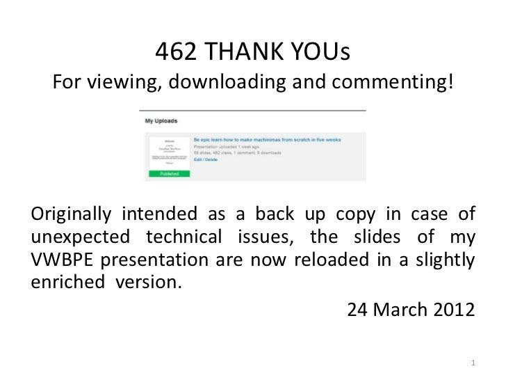 462 THANK YOUs  For viewing, downloading and commenting!Originally intended as a back up copy in case ofunexpected technic...