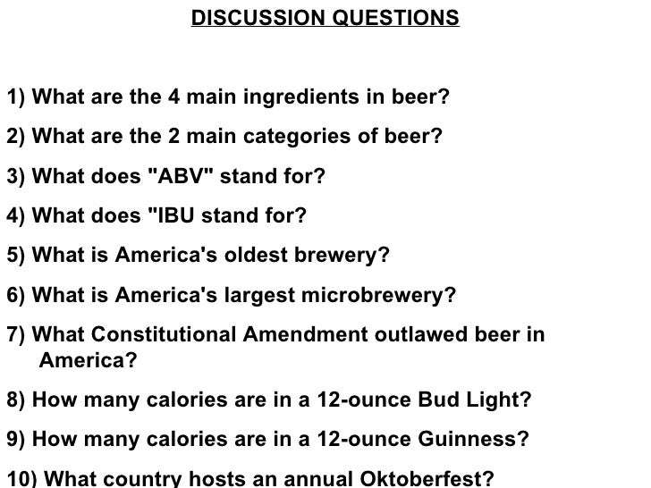 DISCUSSION QUESTIONS 1) What Are The 4 Main Ingredients In Beer?