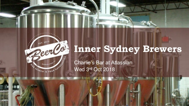 Inner Sydney Brewers Charlie's Bar at Atlassian Wed 3rd Oct 2018