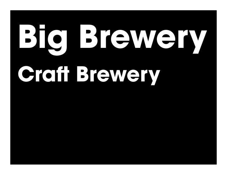 Big Brewery Cra Brewery