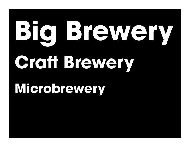 Big Brewery Cra Brewery Microbrewery