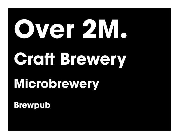 Over 2M.! Cra Brewery Microbrewery Brewpub