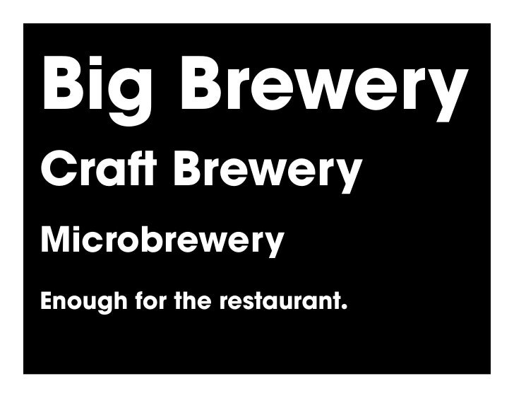 Big Brewery Cra Brewery Microbrewery Enough for the restaurant.!
