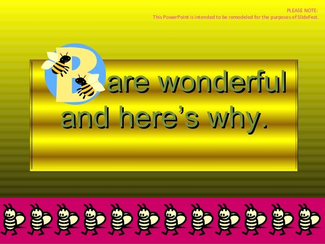 Bees - An example of a BAD PowerPoint Presentation