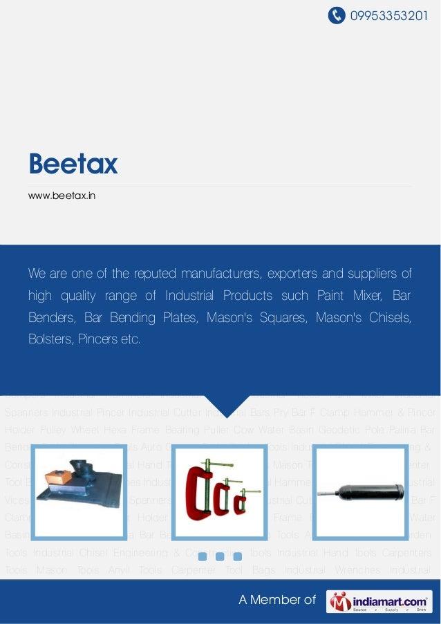 09953353201A Member ofBeetaxwww.beetax.inBar Bender Tools Clamping Tools Auto Garage Tools Garden Tools Industrial Chisel ...