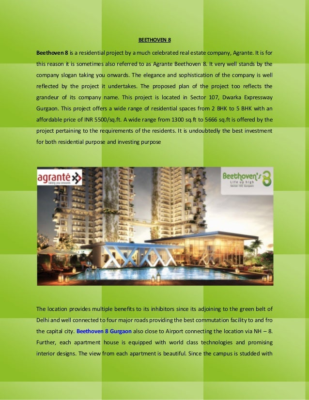 BEETHOVEN 8 Beethoven 8 is a residential project by a much celebrated real estate company, Agrante. It is for this reason ...