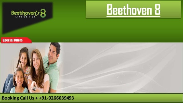 Beethoven 8 Booking Call Us + +91‐9266639493