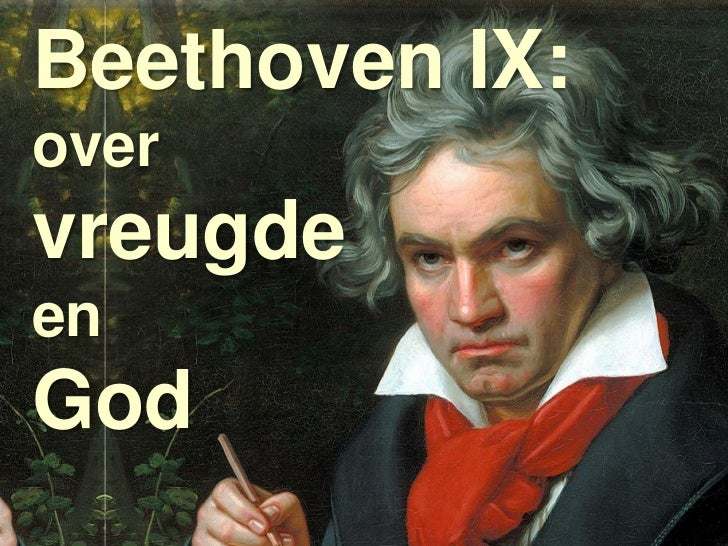Beethoven IX:overvreugdeenGodCSR: Culture, Science and Religion   Beethoven IX: over vreugde en God   pagina 1   datum: 15...