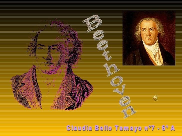 Beethoven Claudia Bello Tamayo nº7 - 6º A
