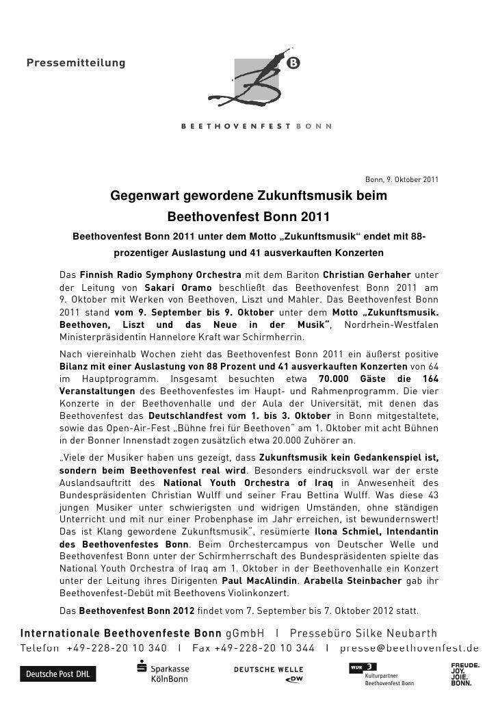 Bonn, 9. Oktober 2011           Gegenwart gewordene Zukunftsmusik beim                       Beethovenfest Bonn 2011  Beet...