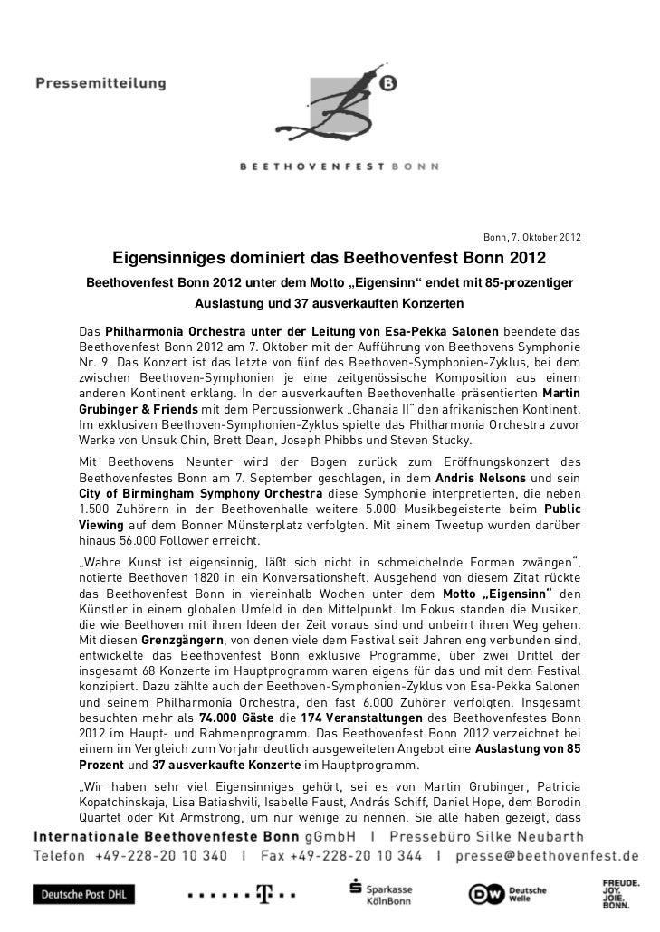 "Bonn, 7. Oktober 2012      Eigensinniges dominiert das Beethovenfest Bonn 2012 Beethovenfest Bonn 2012 unter dem Motto ""Ei..."