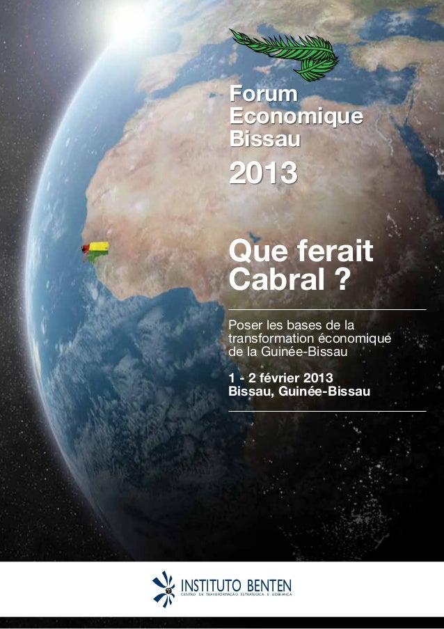 Forum                    Economique                    Bissau                    2013                   Que ferait        ...