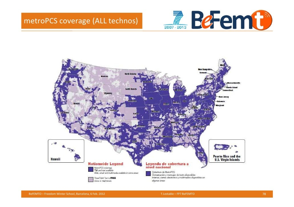 metro pcs international coverage map with Femtosmall Cells Industry Statuslte And Beyond on Prepaid Plans further Coverage Maps besides Submission Official Map Manchester Metrolink as well Metro Pcs Coverage Map Metro Coverage Map Plus Coverage Map Metro Coverage Map Metro Pcs Coverage Map Missouri in addition Metropcs Adds Mexico Roaming.