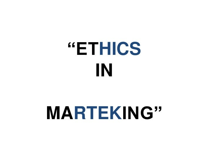"""ETHICS    INMARTEKING"""