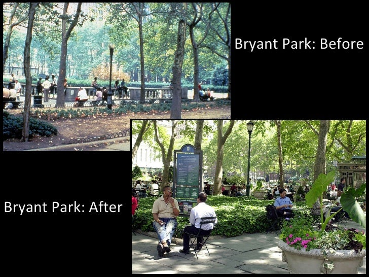 Bryant Park: Before Bryant Park: After