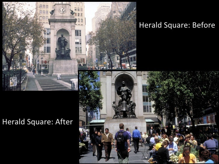 Herald Square: Before Herald Square: After
