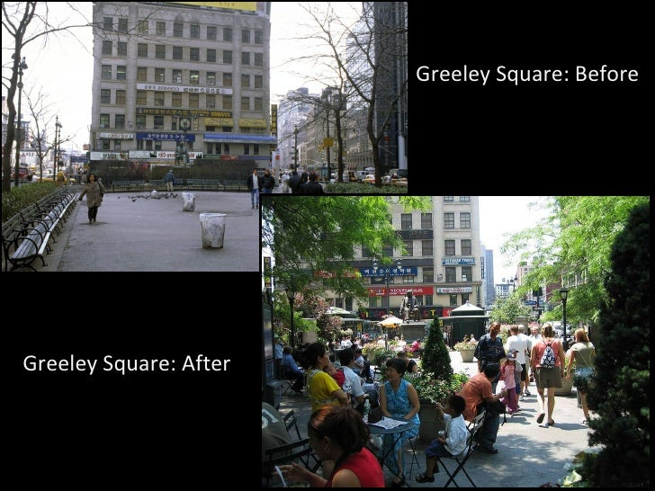 Greeley Square: Before Greeley Square: After
