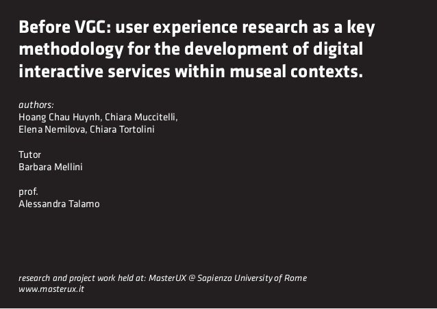 Before VGC: user experience research as a keymethodology for the development of digitalinteractive services within museal ...