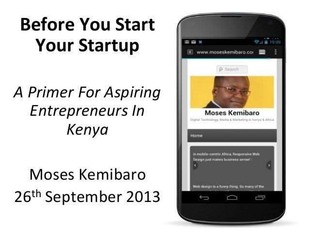 Before  You  Start   Your  Startup      A  Primer  For  Aspiring   Entrepreneurs  In   Kenya   ...