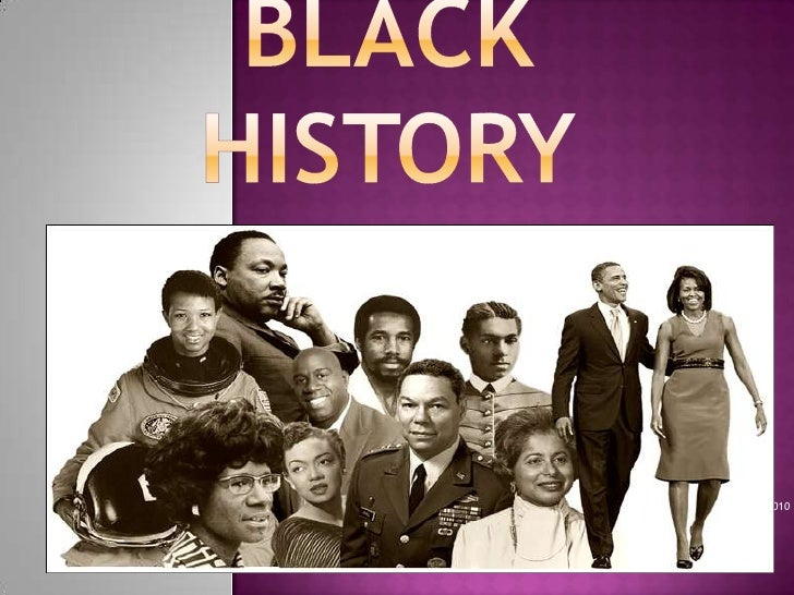 BLACK HISTORY<br />FEBRUARY 2010<br />