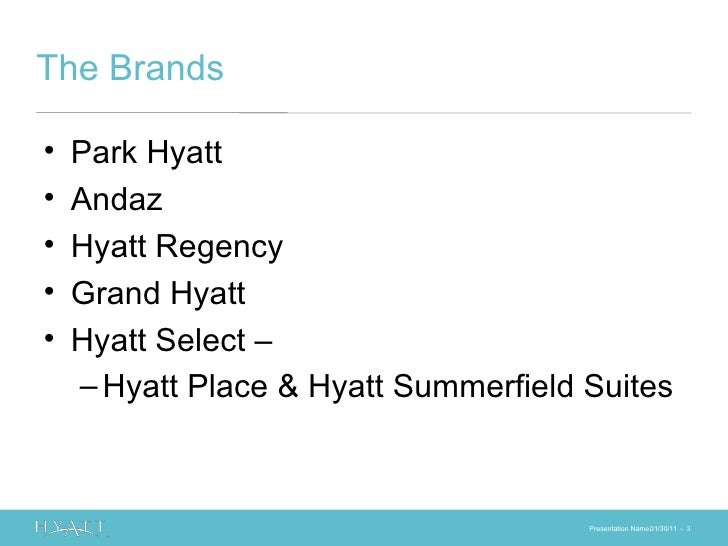Hyatt Hotels Corporation - 4 P's   SWOT   PEST   Marketing Strategy