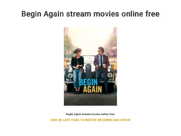 Begin Again Stream