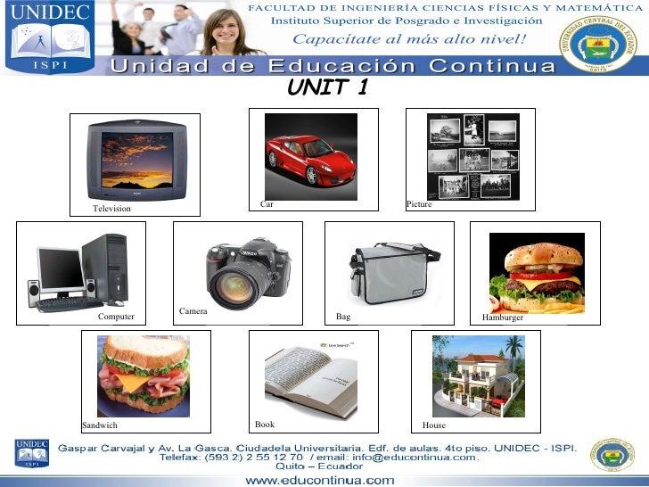 UNIT 1 Television Car Picture Computer Camera Bag Hamburger Sandwich Book House
