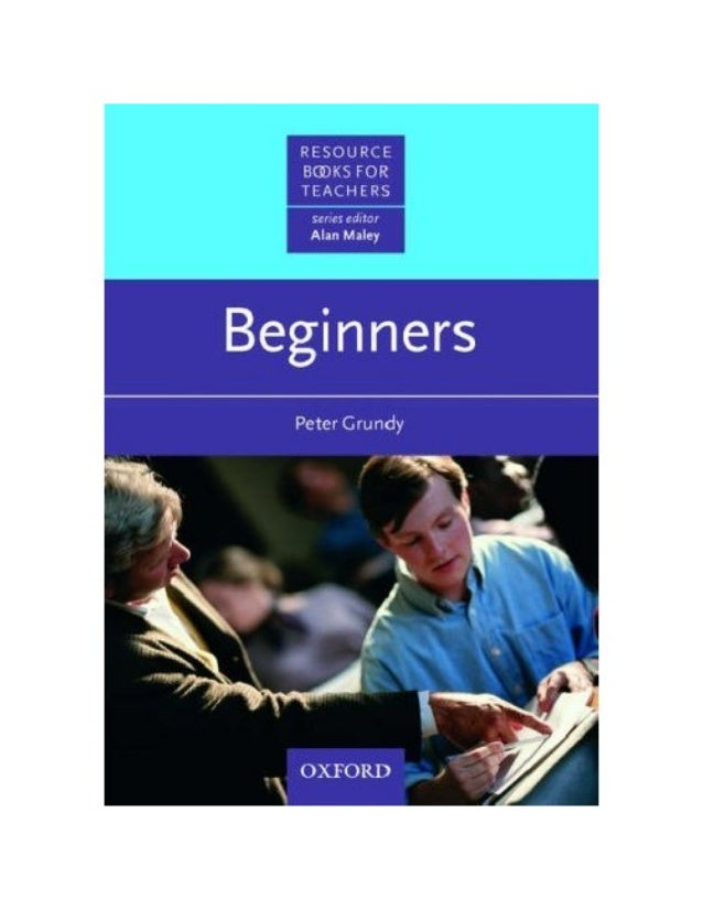 Contents The author and series editor 1 Foreword 3 Introduction: What is a beginner? 5 How to use this book 15 1 Decisions...