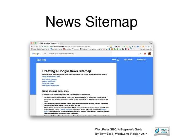 WordPress SEO: A Beginner's Guide By Tony Zeoli | WordCamp Raleigh 2017 News Sitemap