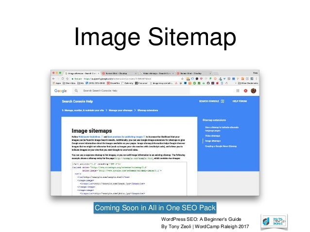WordPress SEO: A Beginner's Guide By Tony Zeoli | WordCamp Raleigh 2017 Image Sitemap Coming Soon in All in One SEO Pack