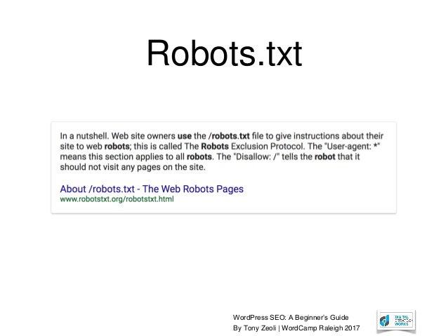 WordPress SEO: A Beginner's Guide By Tony Zeoli | WordCamp Raleigh 2017 Robots.txt