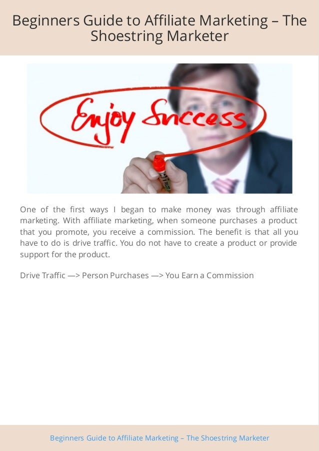 Beginners Guide to Affiliate Marketing Slide 2