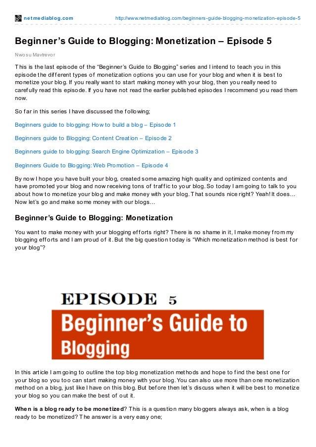 net mediablog.com http://www.netmediablog.com/beginners-guide-blogging-monetization-episode-5 Nwosu Mavtrevor Beginner's G...
