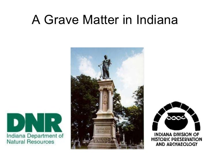 A Grave Matter in Indiana